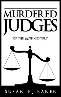 Murdered Judges of the 20th Century